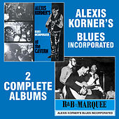 R&B from the Marquee / At the Cavern (Remastered) by Alexis Korner