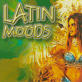 Latin Moods, Vol. 1 by Various Artists