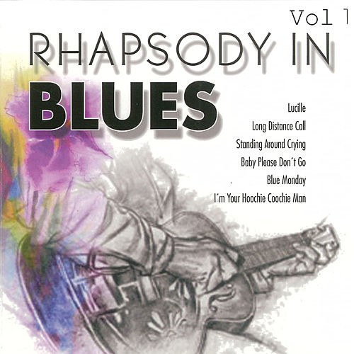 Rhapsody in Blues, Vol. 1 by Various Artists