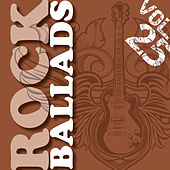 Rock Ballads, Vol. 25 (The Very Best) by Various Artists