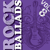 Rock Ballads, Vol. 8 (The Very Best) by Various Artists