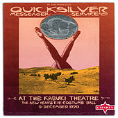 At the Kabuki Theatre (The New Year's Eve Costume Ball, 31 December 1970) by Quicksilver Messenger Service