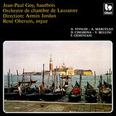 Vivaldi - Marcello - Cimarosa - Bellini: Four Concertos for Oboe & Orchestra – Geminani: Piece for Oboe & Organ by Various Artists