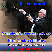 Yuri Simonov conducting Rachmaninoff: Symphonic Dances, Op. 45, Five Études-tableaux by Moscow Philharmonic Orchestra