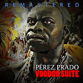 Voodoo Suite by Perez Prado