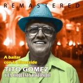 A bailar con la Riverside by Tito Gómez