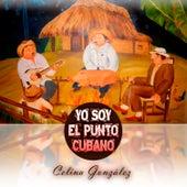 Yo Soy el Punto Cubano by Celina Gonzalez