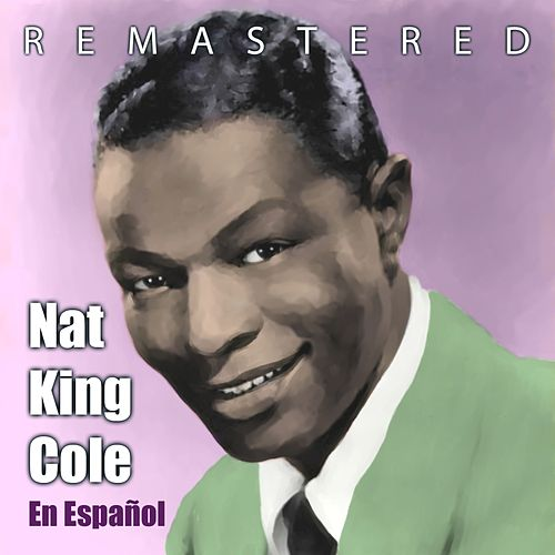 En Español by Nat King Cole