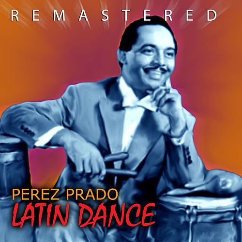 Latin Dance by Perez Prado