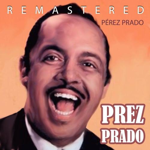 Prez Prado by Perez Prado