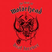 Deaf Forever: The Best of Motörhead by Motörhead