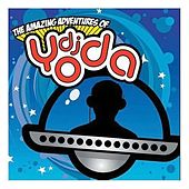 The Amazing Adventures of DJ Yoda by DJ Yoda
