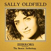 Mirrors: The Bronze Anthology by Sally Oldfield