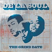 The Grind Date by De La Soul