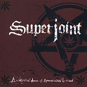 A Lethal Dose of American Hatred by Superjoint Ritual