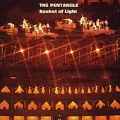 Basket Of Light by Pentangle