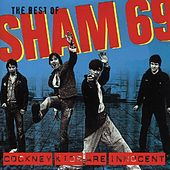 The Best of Sham 69 - Cockney Kids Are Innocent by Sham 69