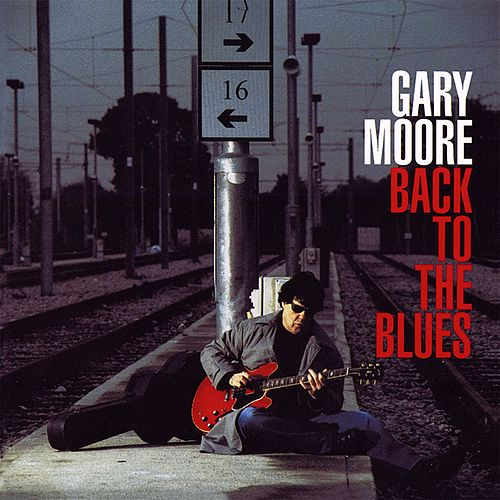 Back to the Blues by Gary Moore