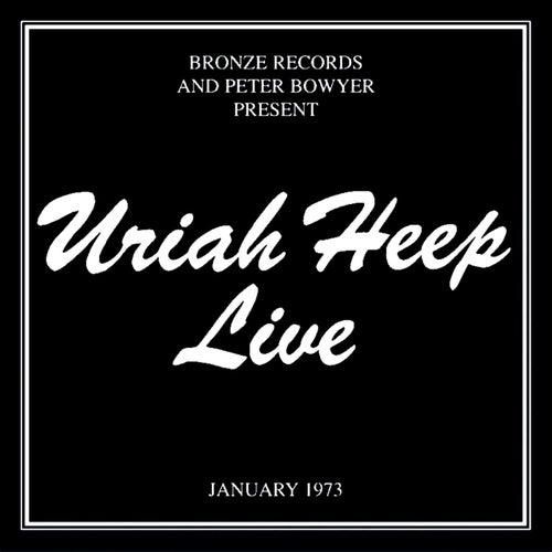 Uriah Heep Live 1973 by Uriah Heep