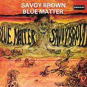 Blue Matter by Savoy Brown
