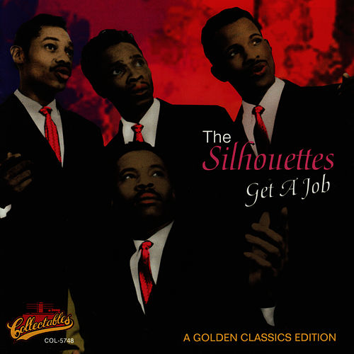 Get A Job by The Silhouettes
