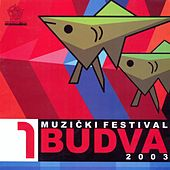 Muzicki festival Budva 2003/1 by Various Artists
