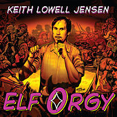 Elf Orgy by Keith Lowell Jensen