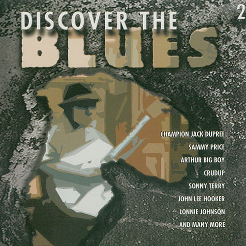 Discover The Blues, Vol. 2 by Various Artists