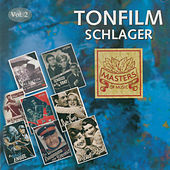 Masters of Music: Tonfilm Schlager, Vol. 2 by Various Artists
