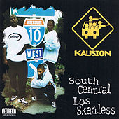 South Central Los Skanless by Kausion