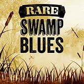 Rare Swamp Blues von Various Artists