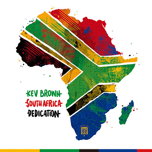 South Africa Dedication by Kev Brown