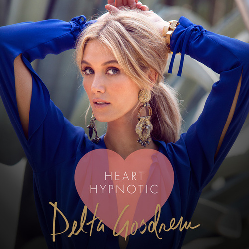 Heart Hypnotic by Delta Goodrem