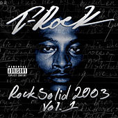 Rock Solid 2003, Vol. 1 by T-Rock