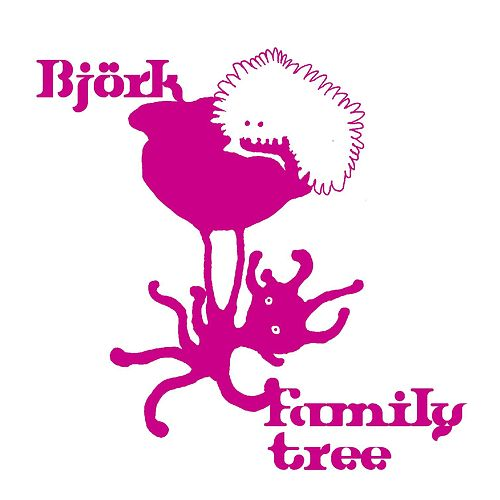 Family Tree by Björk