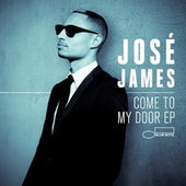 Come To My Door by Jose James