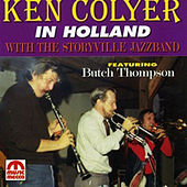 In Holland with the Storyville Jazzband (feat. Butch Thompson) by Ken Colyer