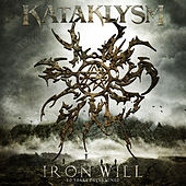 Iron Will: 20 Years Determined by Kataklysm