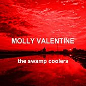 Molly Valentine by The Swamp Coolers