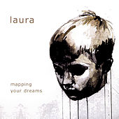 Mapping Your Dreams by Laura