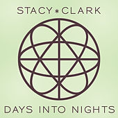 Days Into Nights by Stacy * Clark