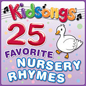 25 Favorite Nursery Rhymes by Kid Songs