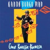 Come Kwassa Kwassa by Kanda Bongo Man