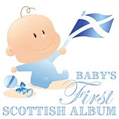 Babies First Scottish Album by Various Artists