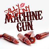 Machine Gun (feat. Joe Budden) by Sally Anthony (1)