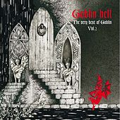 Goblin Hell: The Very Best of Goblin, Vol. 2 by Goblin