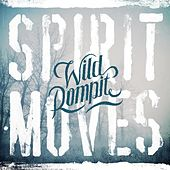 Spirit Moves by Wild Rompit