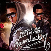 Reconciliacion (Remix) [feat. J Alvarez] - Single by Trebol Clan