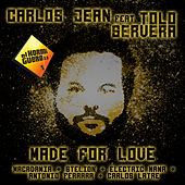 Made For Love by Carlos Jean