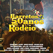 Barretos 50 Anos de Rodeio by Various Artists